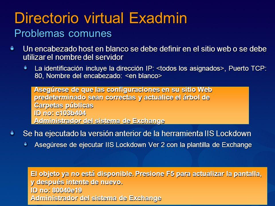 Directorio virtual Exadmin Problemas comunes Un encabezado host en blanco se debe definir en el sitio web o se debe utilizar el nombre del servidor La