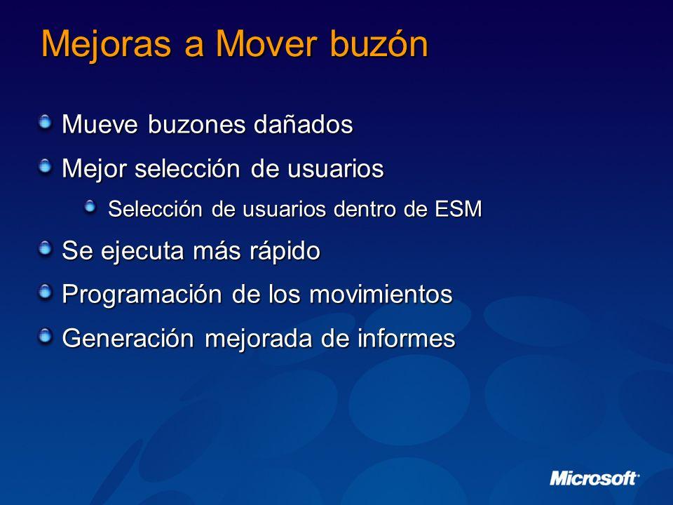 Mejoras a Mover buzón Mueve buzones dañados Mejor selección de usuarios Selección de usuarios dentro de ESM Se ejecuta más rápido Programación de los