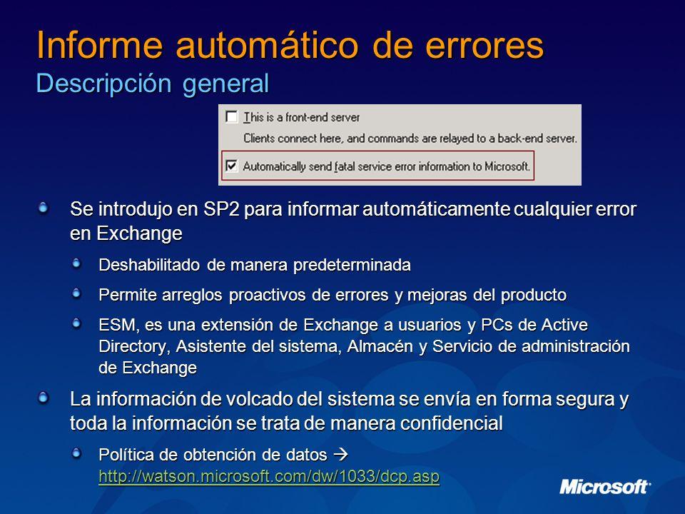 Informe automático de errores Descripción general Se introdujo en SP2 para informar automáticamente cualquier error en Exchange Deshabilitado de maner