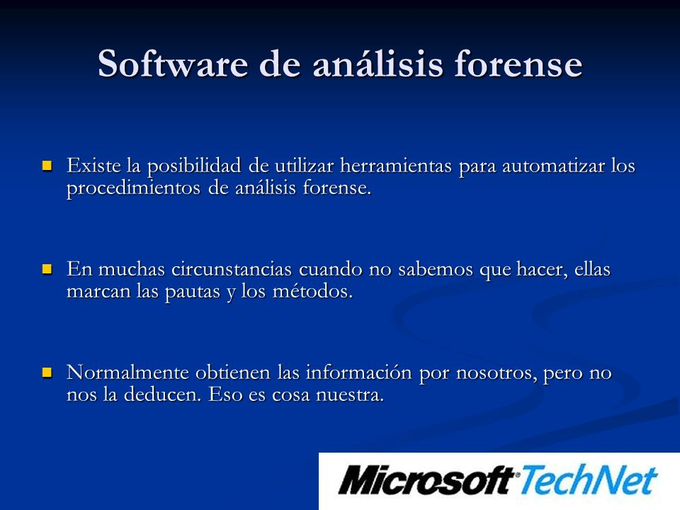 Existe la posibilidad de utilizar herramientas para automatizar los procedimientos de análisis forense.