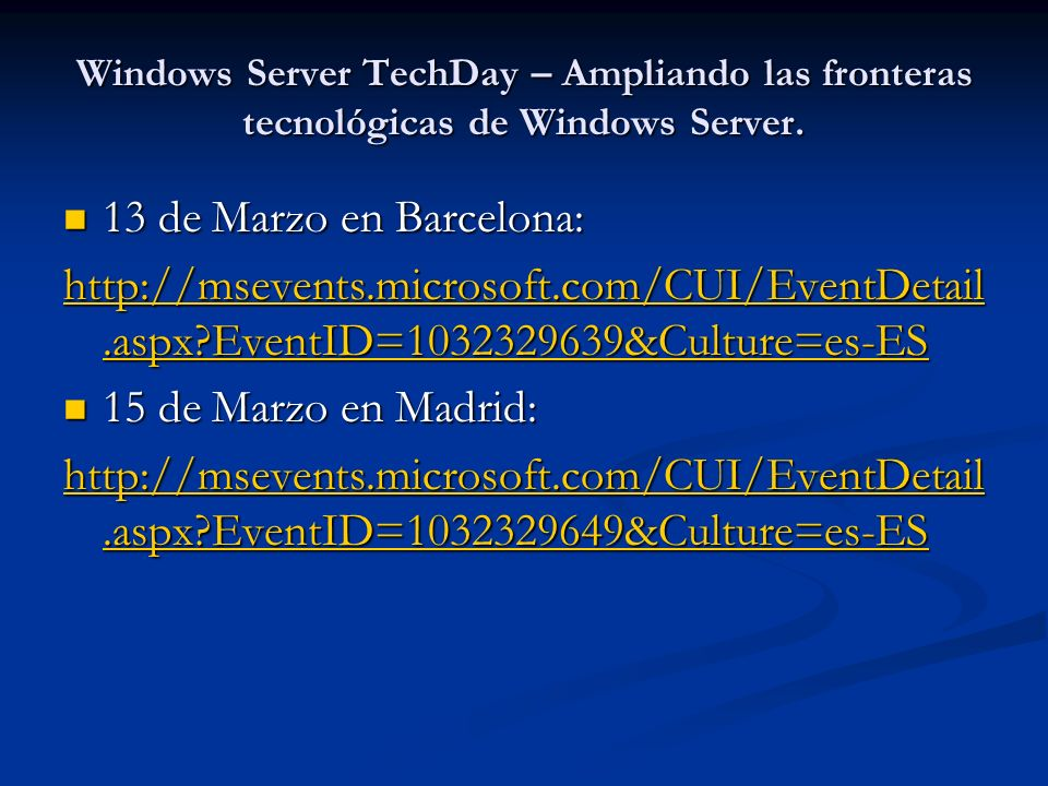 Windows Server TechDay – Ampliando las fronteras tecnológicas de Windows Server.