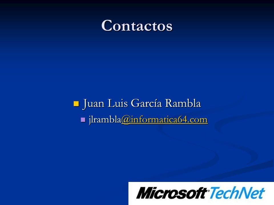 Contactos Juan Luis García Rambla Juan Luis García Rambla jlrambla@informatica64.com jlrambla@informatica64.com@informatica64.com