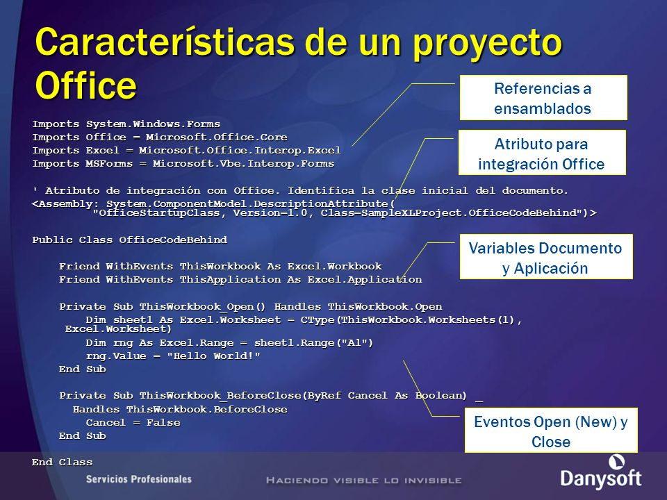 Imports System.Windows.Forms Imports Office = Microsoft.Office.Core Imports Excel = Microsoft.Office.Interop.Excel Imports MSForms = Microsoft.Vbe.Interop.Forms Atributo de integración con Office.