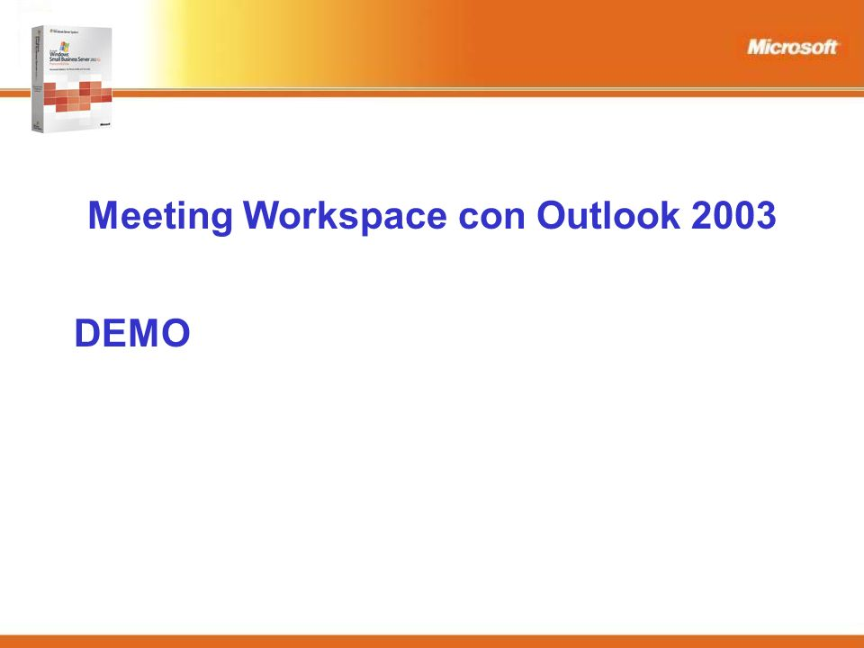 Meeting Workspace con Outlook 2003 DEMO