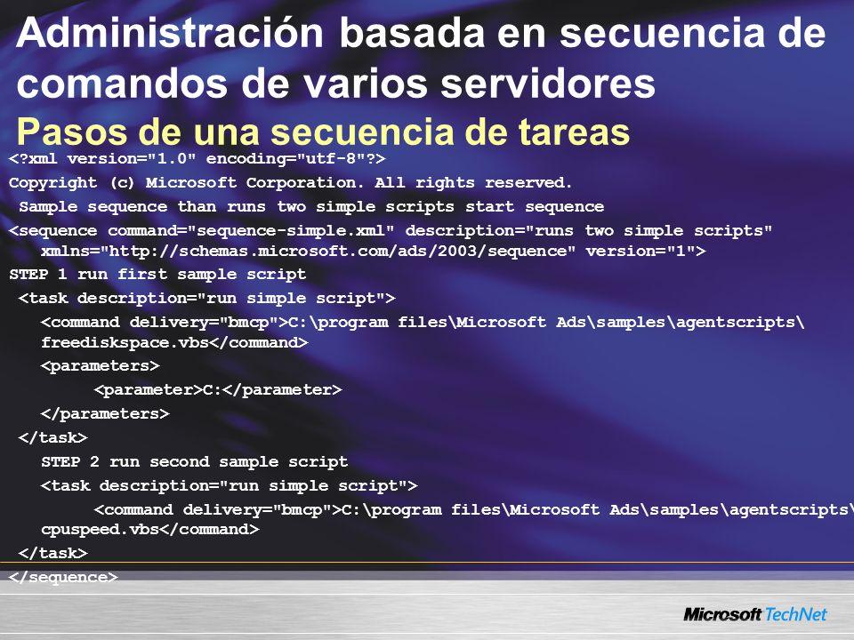 Administración basada en secuencia de comandos de varios servidores Pasos de una secuencia de tareas Copyright (c) Microsoft Corporation.