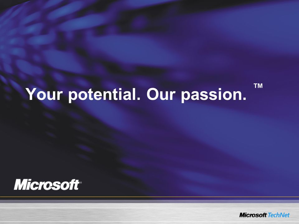 Your potential. Our passion.