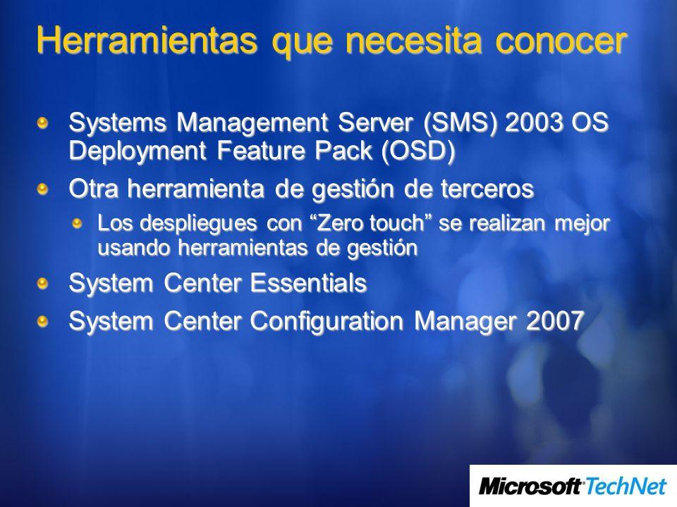 Herramientas que puede olvidar Remote Installation Services Reemplazado por Windows Deployment Services (mantiene soporte de imagenes antiguas con RIS) RIPREP y RISETUP Setup Manager / Notepad Usar el Windows System Image Manager para editar el archivo Unattend.xml WINNT.EXE and WINNT32.EXE Reemplazado por el nuevo SETUP y las imágenes WIM SYSOCMGR Reemplazado por OCSETUP, PKGMGR MS-DOS boot floppies Reemplazado por WinPE