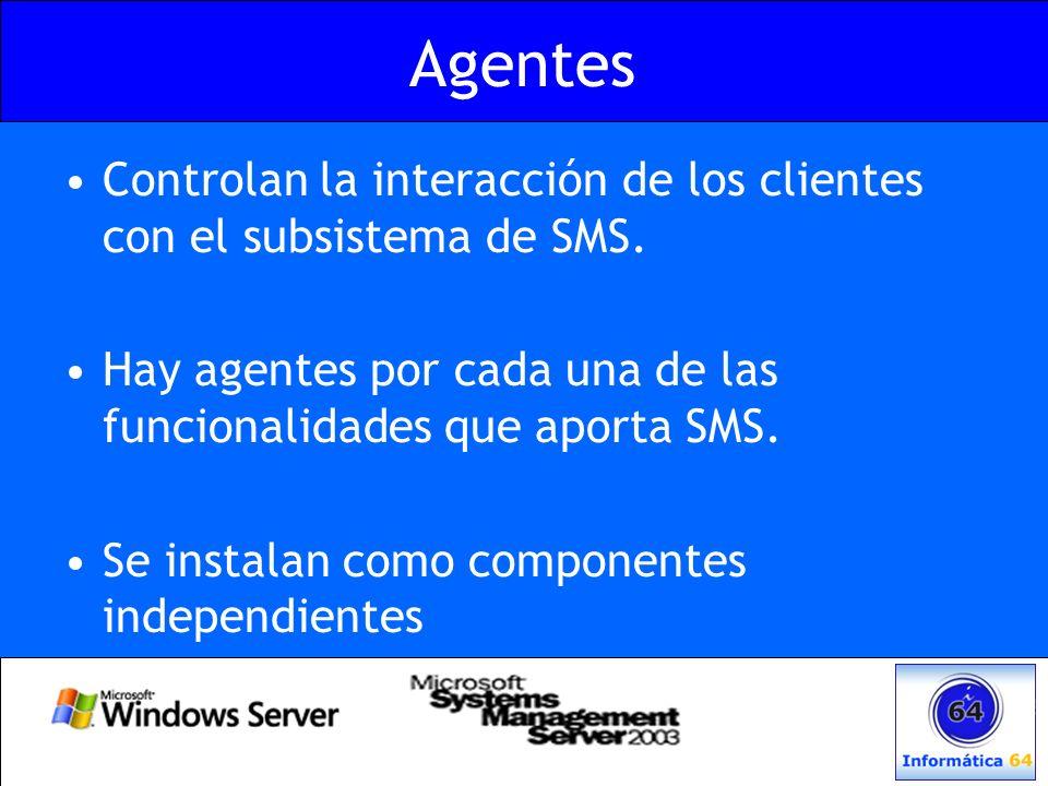 Agentes Controlan la interacción de los clientes con el subsistema de SMS. Hay agentes por cada una de las funcionalidades que aporta SMS. Se instalan