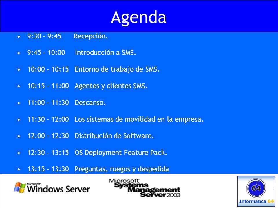 Agenda 9:30 - 9:45 Recepción. 9:45 - 10:00 Introducción a SMS. 10:00 - 10:15 Entorno de trabajo de SMS. 10:15 - 11:00 Agentes y clientes SMS. 11:00 –