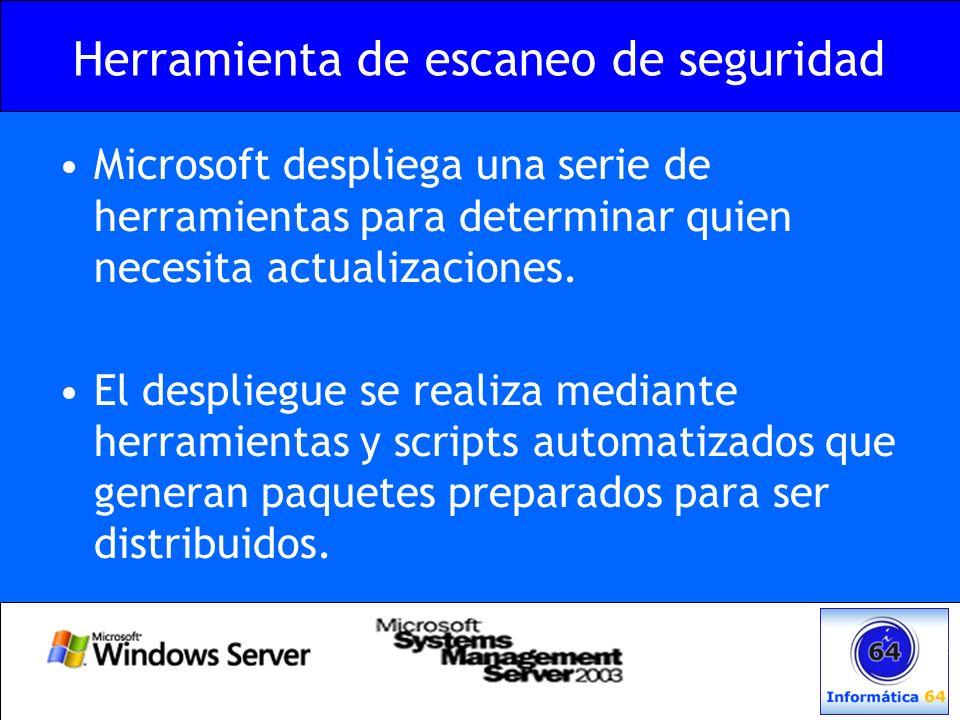 Herramienta de escaneo de seguridad Microsoft despliega una serie de herramientas para determinar quien necesita actualizaciones. El despliegue se rea