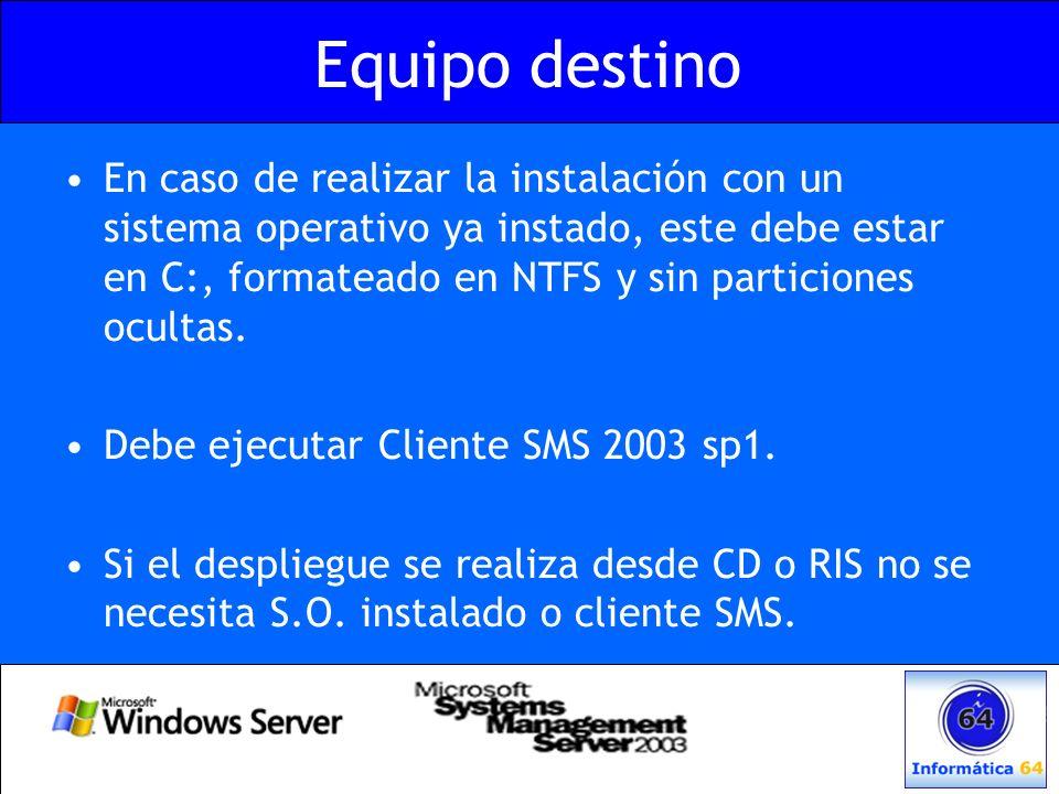 Equipo destino En caso de realizar la instalación con un sistema operativo ya instado, este debe estar en C:, formateado en NTFS y sin particiones ocu