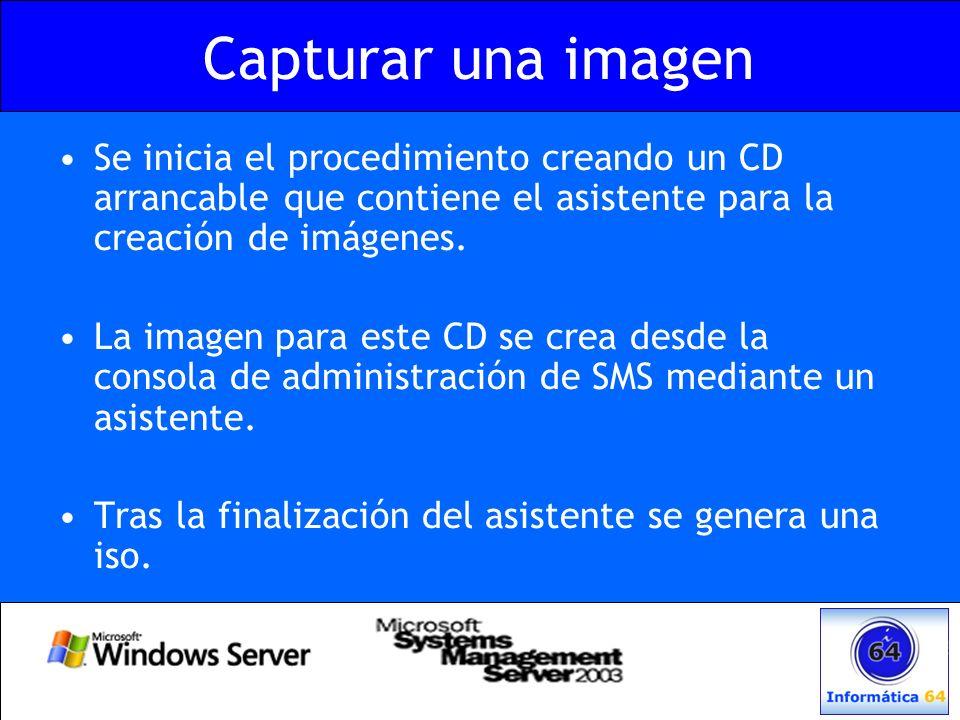 Capturar una imagen Se inicia el procedimiento creando un CD arrancable que contiene el asistente para la creación de imágenes. La imagen para este CD