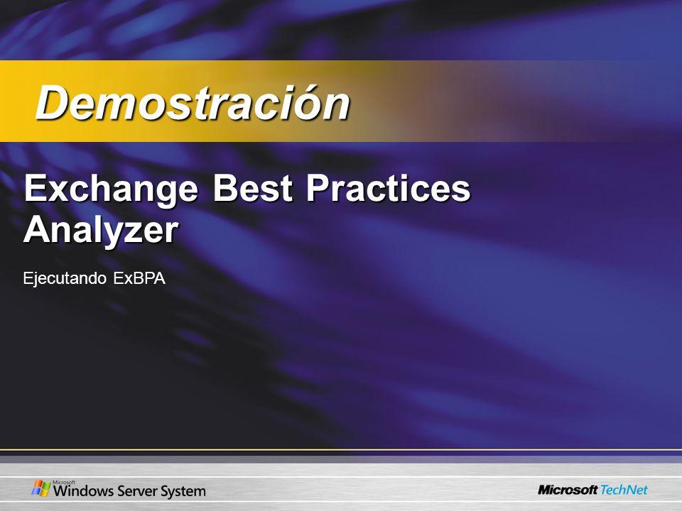 Exchange Best Practices Analyzer Ejecutando ExBPA Demostración Demostración