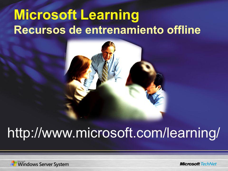 Microsoft Learning Recursos de entrenamiento offline http://www.microsoft.com/learning/