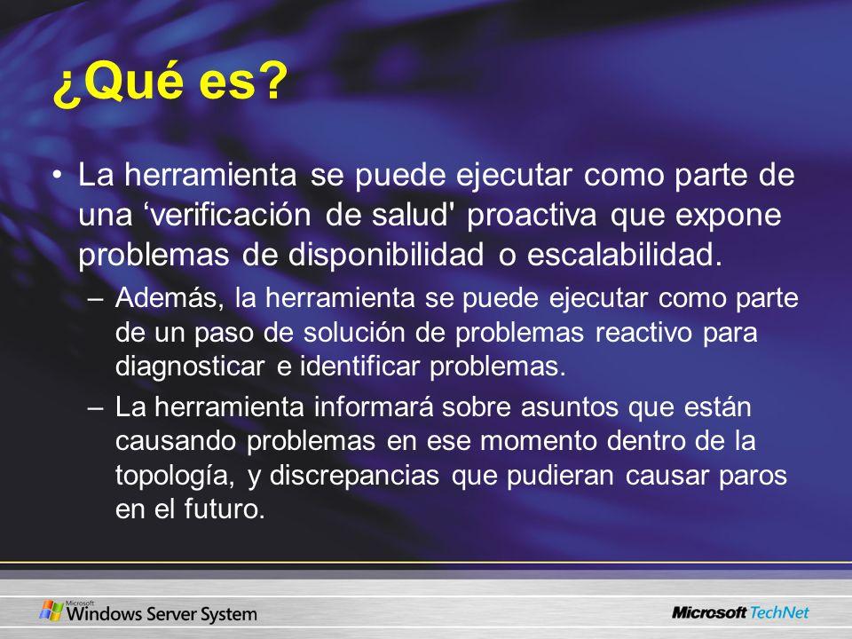 ¿Qué es? La herramienta se puede ejecutar como parte de una verificación de salud' proactiva que expone problemas de disponibilidad o escalabilidad. –