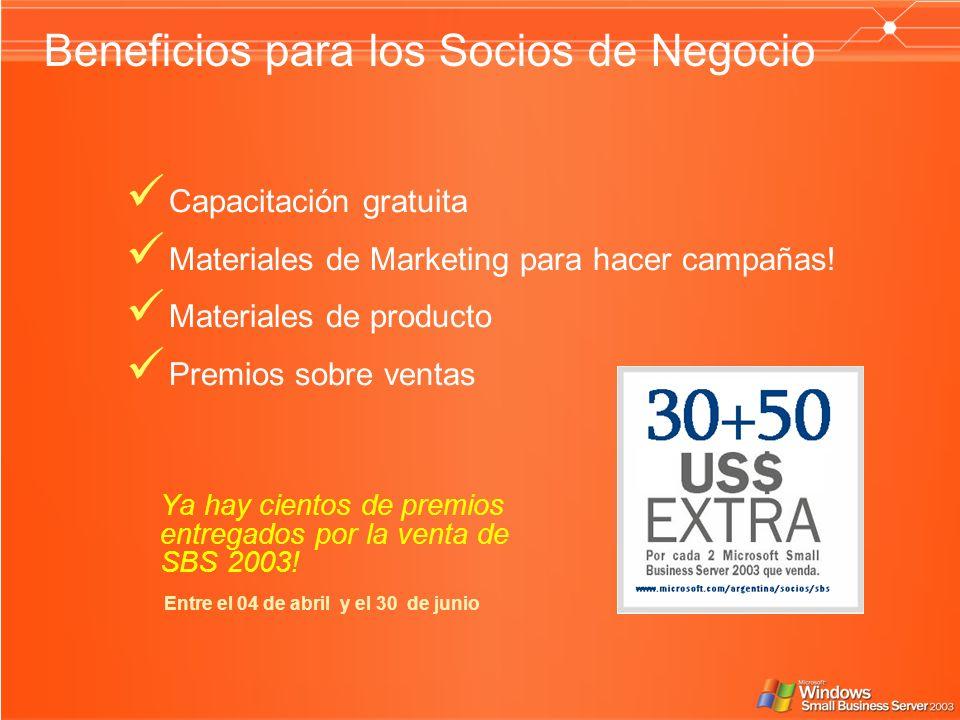 Beneficios para los Socios de Negocio Ya hay cientos de premios entregados por la venta de SBS 2003! Entre el 04 de abril y el 30 de junio Capacitació