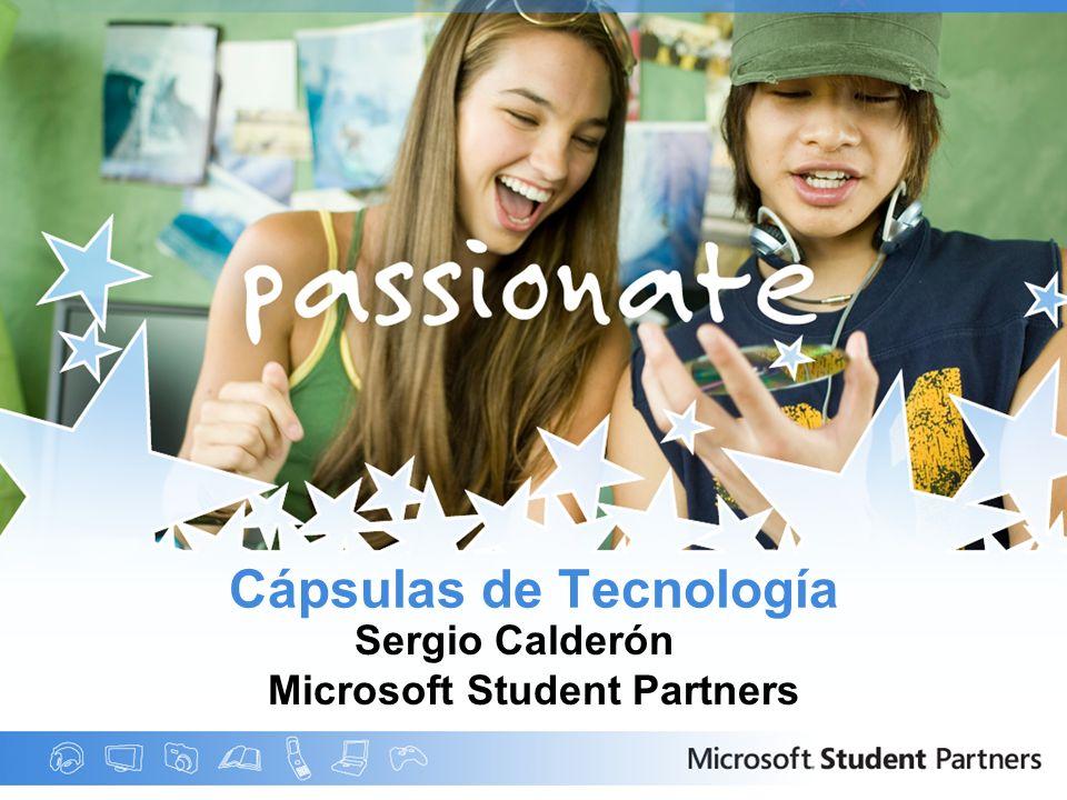 Cápsulas de Tecnología Sergio Calderón Microsoft Student Partners