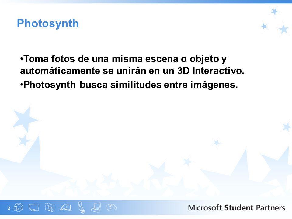 2 Photosynth Toma fotos de una misma escena o objeto y automáticamente se unirán en un 3D Interactivo.