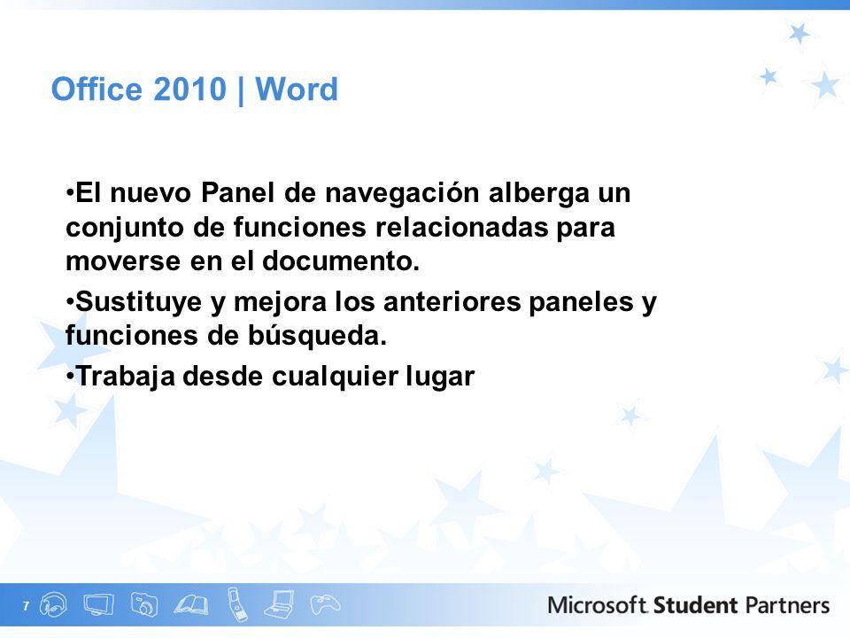 7 Office 2010 | Word El nuevo Panel de navegación alberga un conjunto de funciones relacionadas para moverse en el documento.