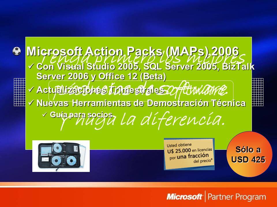 Licencias de Software Tenga primero los mejores productos de software. Y haga la diferencia. Microsoft Action Packs (MAPs) 2006 Con Visual Studio 2005
