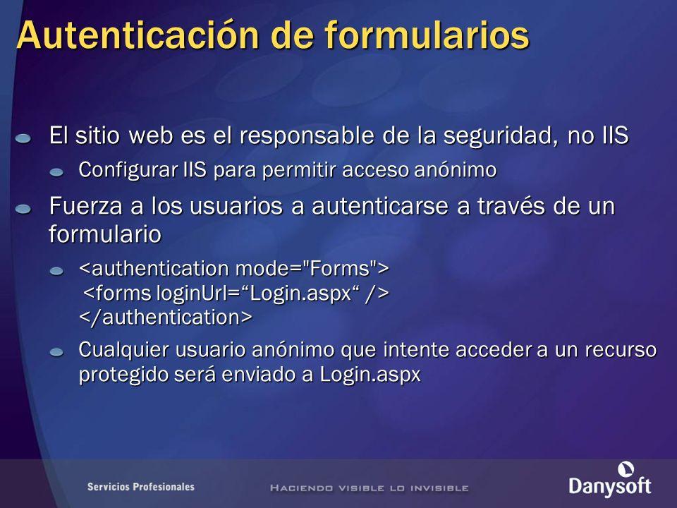 Autenticación de formularios El sitio web es el responsable de la seguridad, no IIS Configurar IIS para permitir acceso anónimo Fuerza a los usuarios a autenticarse a través de un formulario Cualquier usuario anónimo que intente acceder a un recurso protegido será enviado a Login.aspx