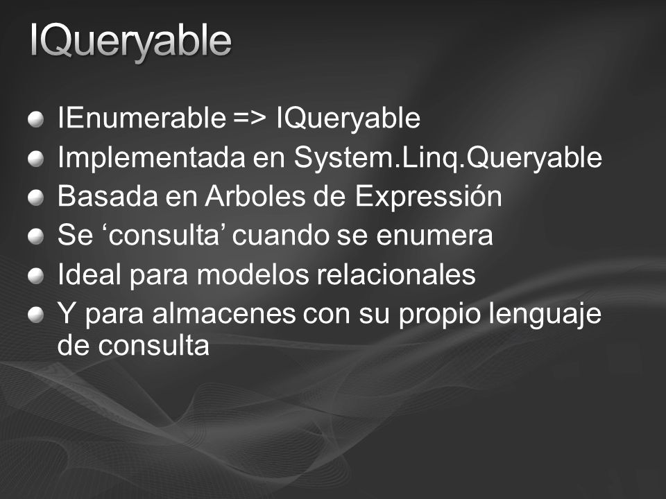 { IQueryable}
