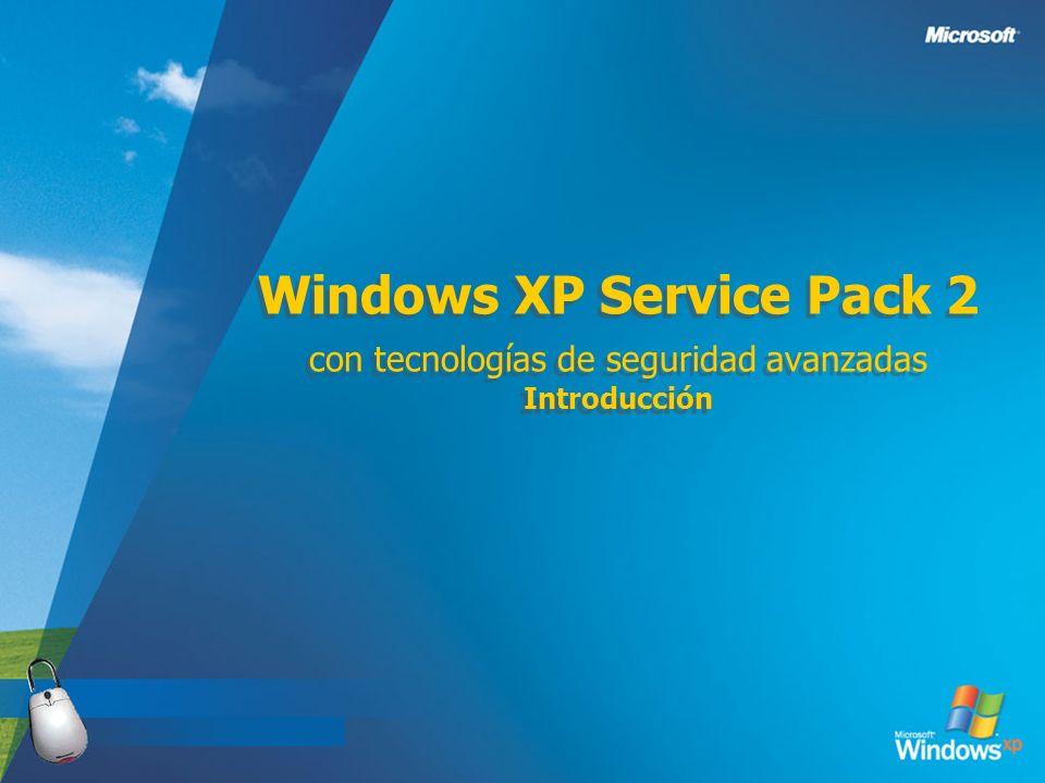 Windows XP Service Pack 2 con tecnologías de seguridad avanzadas Introducción