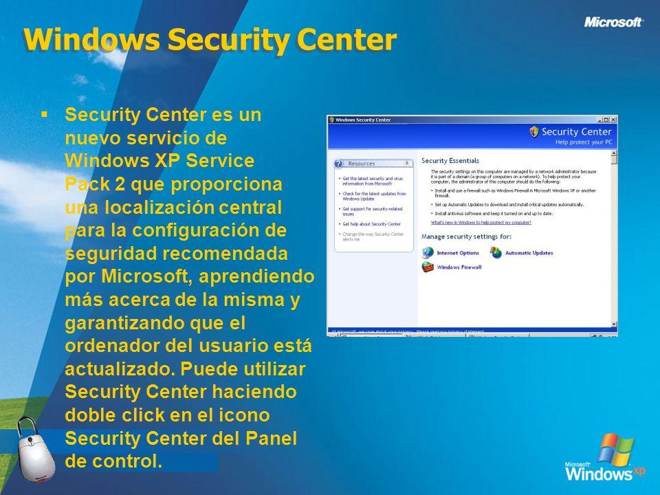 Windows Security Center Security Center es un nuevo servicio de Windows XP Service Pack 2 que proporciona una localización central para la configuraci