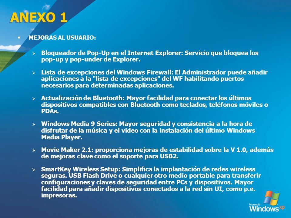 ANEXO 1 MEJORAS AL USUARIO: Bloqueador de Pop-Up en el Internet Explorer: Servicio que bloquea los pop-up y pop-under de Explorer. Lista de excepcione