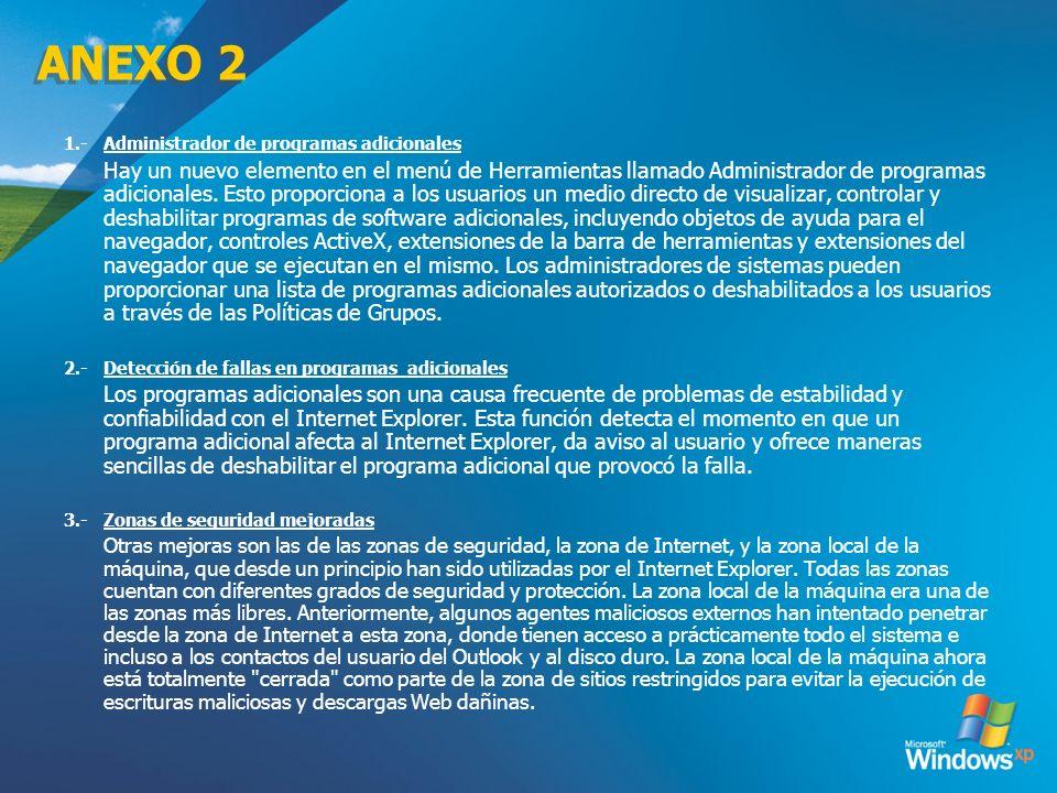 ANEXO 2 1.-Administrador de programas adicionales Hay un nuevo elemento en el menú de Herramientas llamado Administrador de programas adicionales. Est