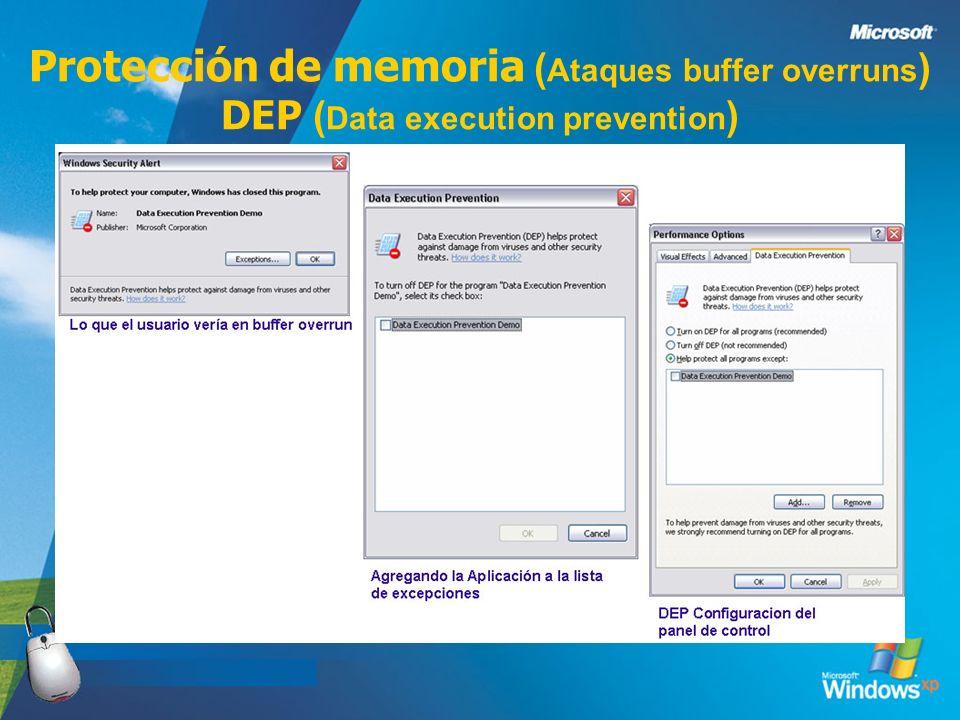 Protección de memoria ( Ataques buffer overruns ) DEP ( Data execution prevention )