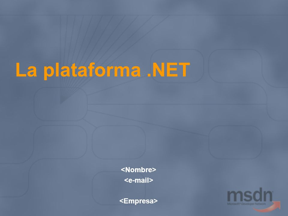 .NET Framework Class Library Base Class Library Implementadas en el propio CLR Hilos, sincronización Application Domains … Implementadas en código manejado Ficheros Red Criptografía …