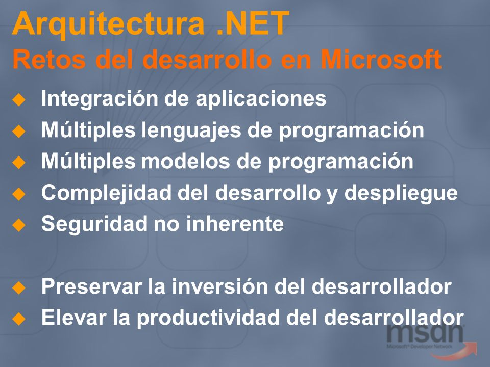 Interoperabilidad o Migración (2) Migración de Componentes DNA a.NET Utilizar librería de clases.NET System.Xml en lugar de MSXML System.Data en lugar de ADO … Este nivel aumenta el rendimiento Dim rs As ADODB.Recordset Dim SQLstr As String SQLstr = SELECT * FROM register rs.Open(SQLstr, conn, 1, 3) If (rs.EOF) Then checkpw = 1 End If rs.Close() Dim rs As SqlDataReader Dim SQLstr As String SQLstr = SELECT * FROM register rs = conn.ExecuteReader(SQLstr) If (!rs.Read()) Then checkpw = 1 End If rs.Close()