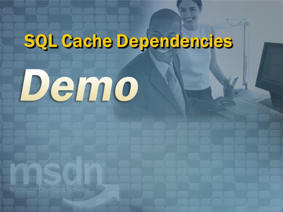 SQL Cache Dependencies