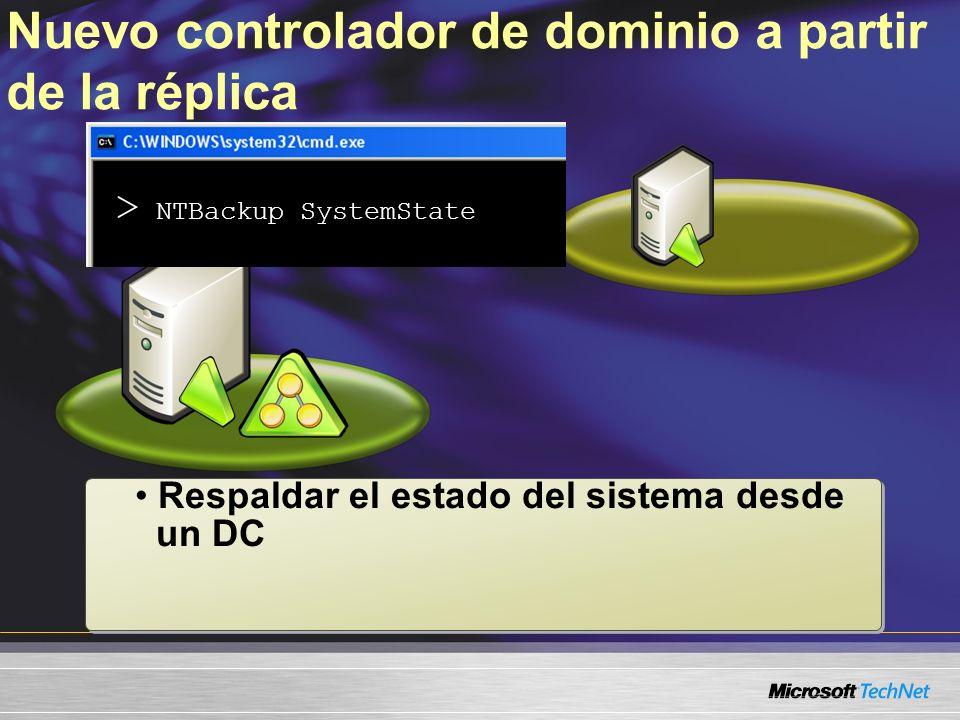 Nuevo controlador de dominio a partir de la réplica Respaldar el estado del sistema desde un DC > NTBackup SystemState