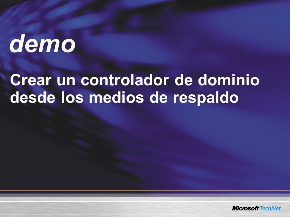 Demo Crear un controlador de dominio desde los medios de respaldo demo