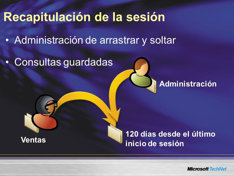 Recapitulación de la sesión Administración de arrastrar y soltar Consultas guardadas Ventas Administración 120 días desde el último inicio de sesión