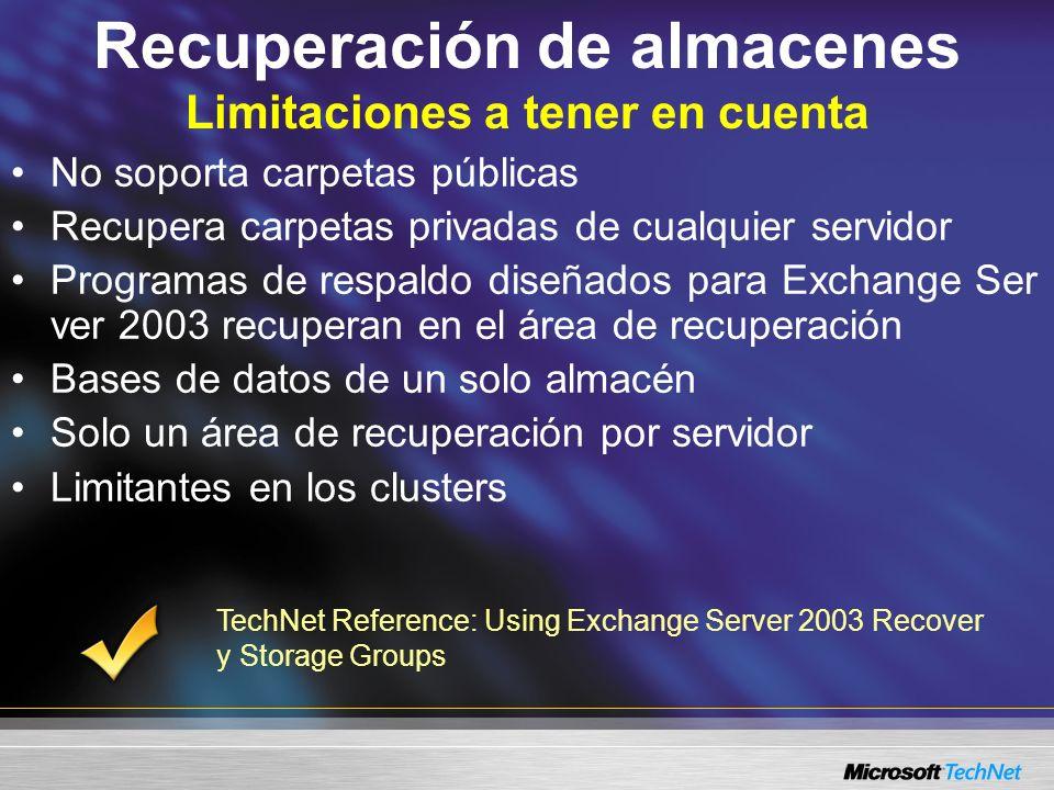 Recuperación de almacenes Limitaciones a tener en cuenta No soporta carpetas públicas Recupera carpetas privadas de cualquier servidor Programas de re