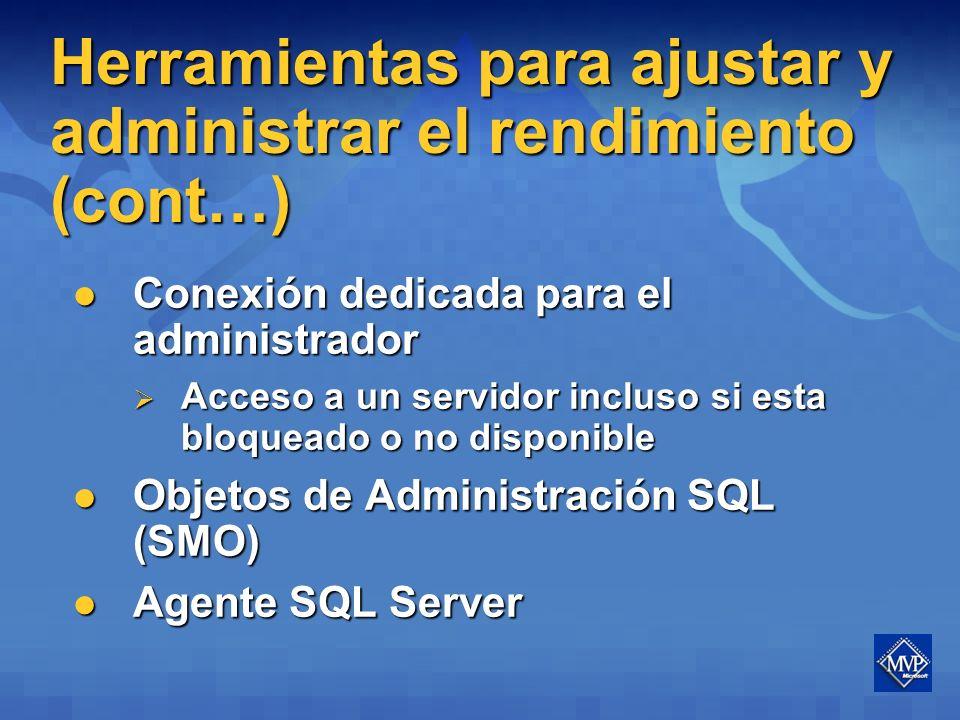Herramientas para ajustar y administrar el rendimiento (cont…) Mejoras de los planes de presentación Mejoras de los planes de presentación Representaciones gráficas de las repeticiones de interbloqueo Representaciones gráficas de las repeticiones de interbloqueo Se graban en formato XML (visualizan en modo grafico en el editor de consultas) Se graban en formato XML (visualizan en modo grafico en el editor de consultas) SQLCMD (reemplaza a OSQL) SQLCMD (reemplaza a OSQL)