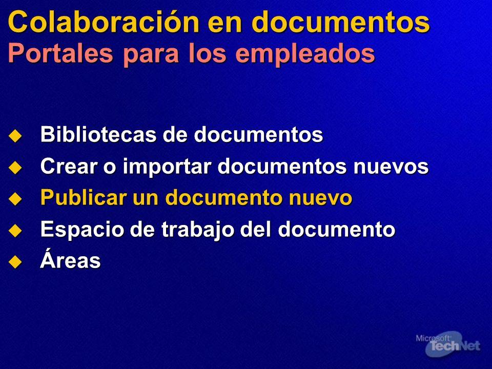 Colaboración en documentos Portales para los empleados Bibliotecas de documentos Bibliotecas de documentos Crear o importar documentos nuevos Crear o