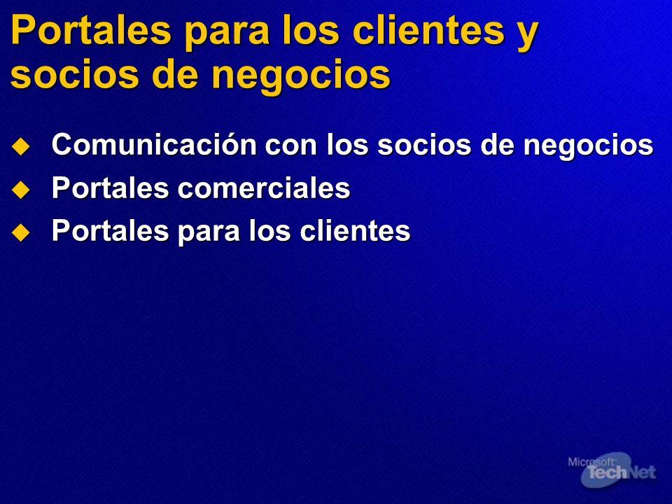 Portales para los clientes y socios de negocios Comunicación con los socios de negocios Comunicación con los socios de negocios Portales comerciales P