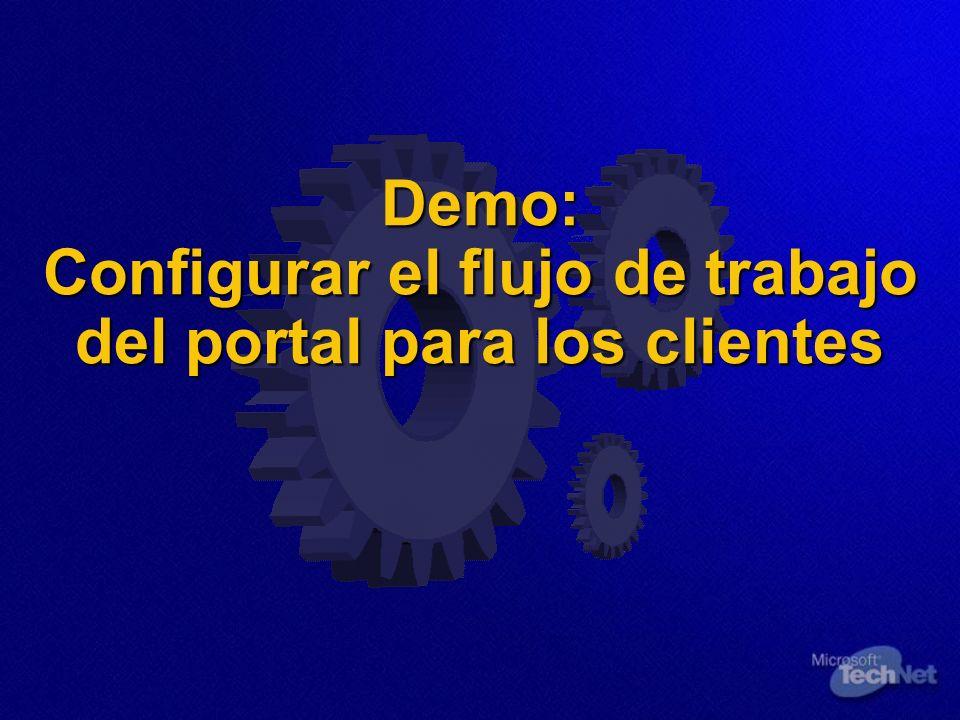 Demo: Configurar el flujo de trabajo del portal para los clientes Demo: Configurar el flujo de trabajo del portal para los clientes