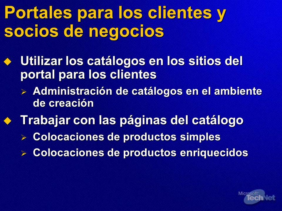 Portales para los clientes y socios de negocios Utilizar los catálogos en los sitios del portal para los clientes Utilizar los catálogos en los sitios