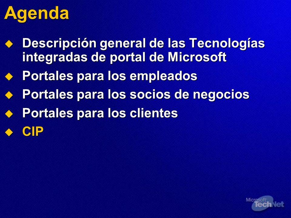 Agenda Descripción general de las Tecnologías integradas de portal de Microsoft Descripción general de las Tecnologías integradas de portal de Microso