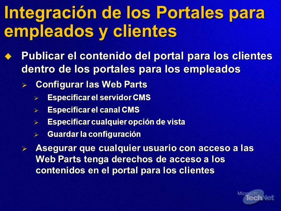Integración de los Portales para empleados y clientes Publicar el contenido del portal para los clientes dentro de los portales para los empleados Pub