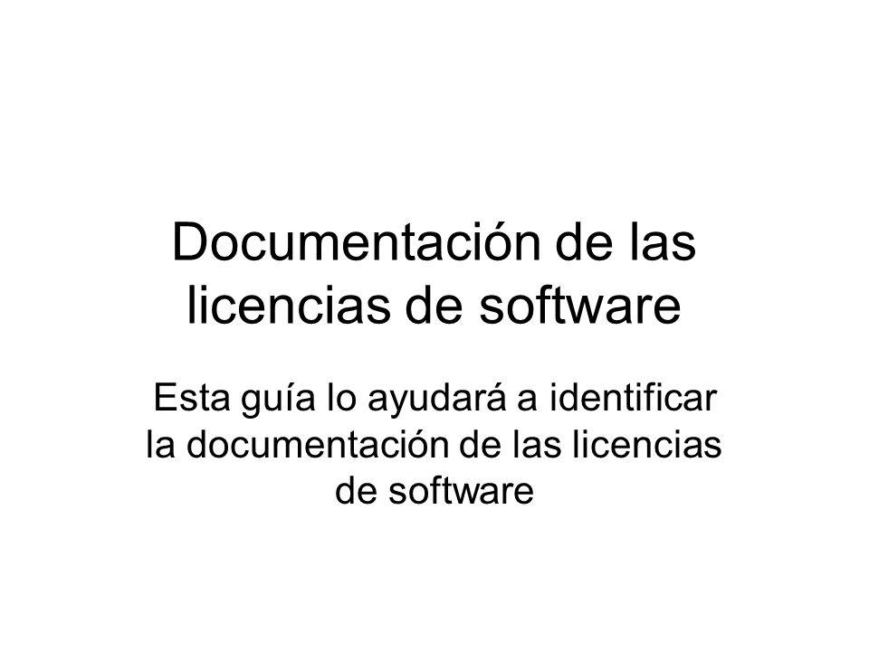 Documentación de las licencias de software Esta guía lo ayudará a identificar la documentación de las licencias de software
