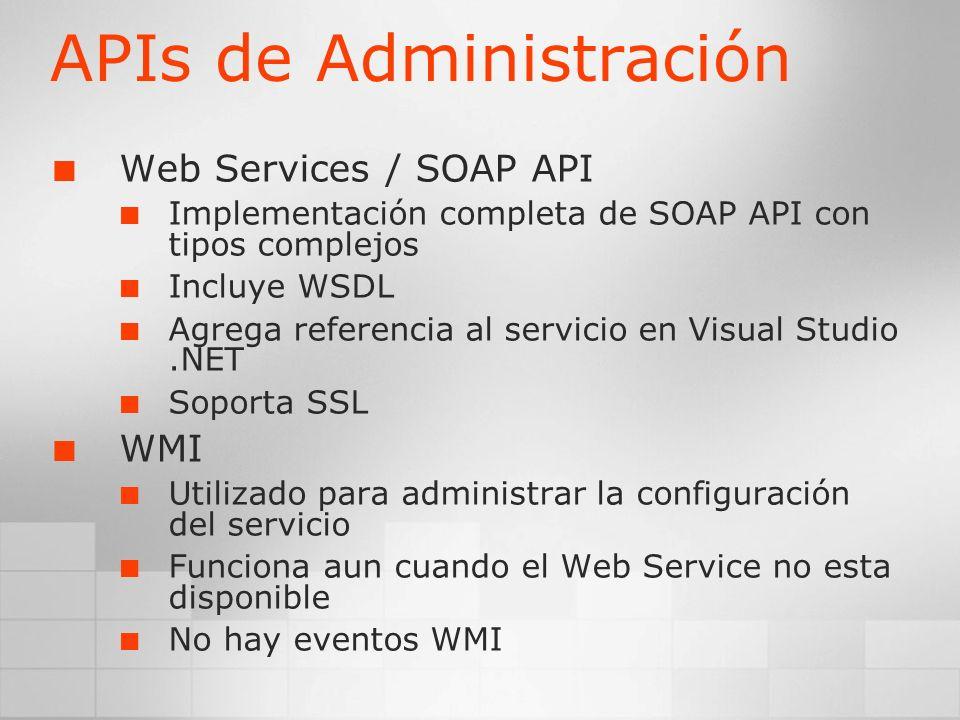 APIs de Administración Web Services / SOAP API Implementación completa de SOAP API con tipos complejos Incluye WSDL Agrega referencia al servicio en V