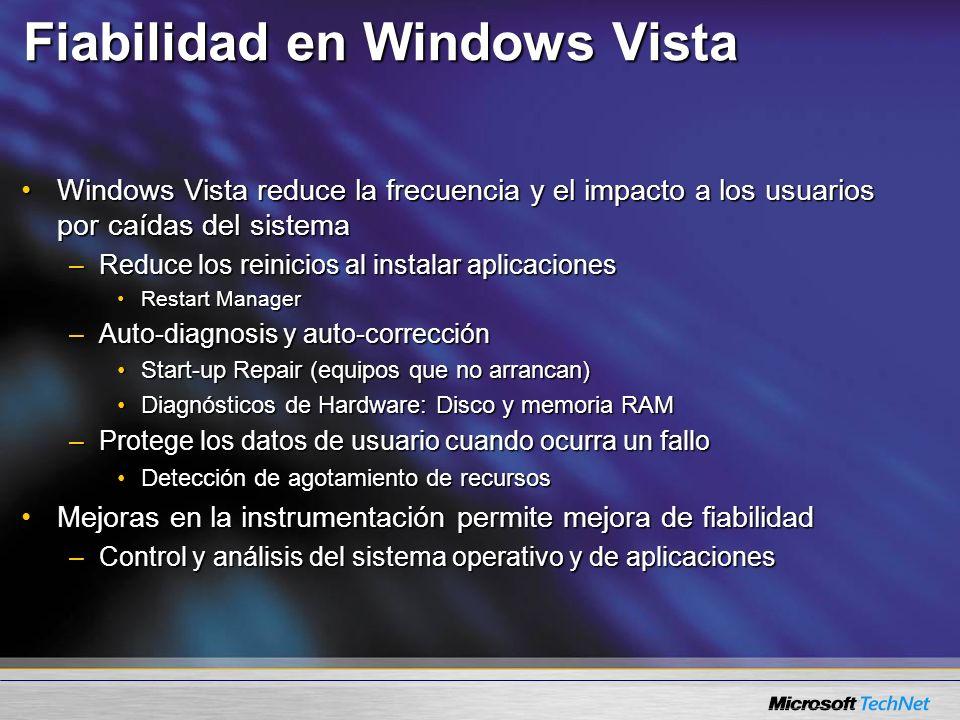 Fiabilidad en Windows Vista Windows Vista reduce la frecuencia y el impacto a los usuarios por caídas del sistemaWindows Vista reduce la frecuencia y