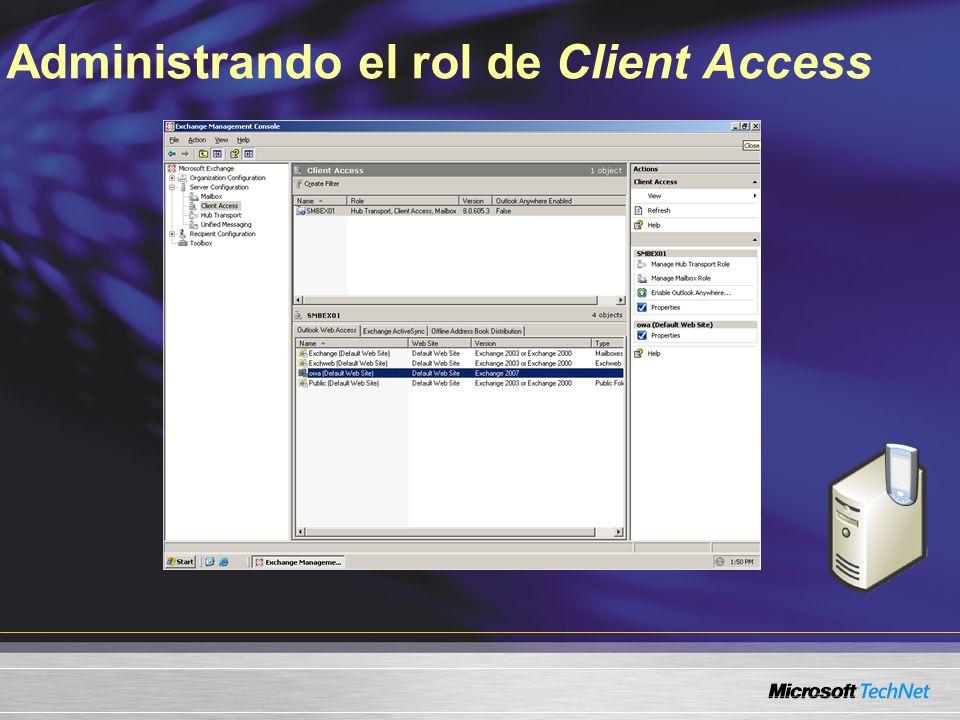 Administrando el rol de Client Access