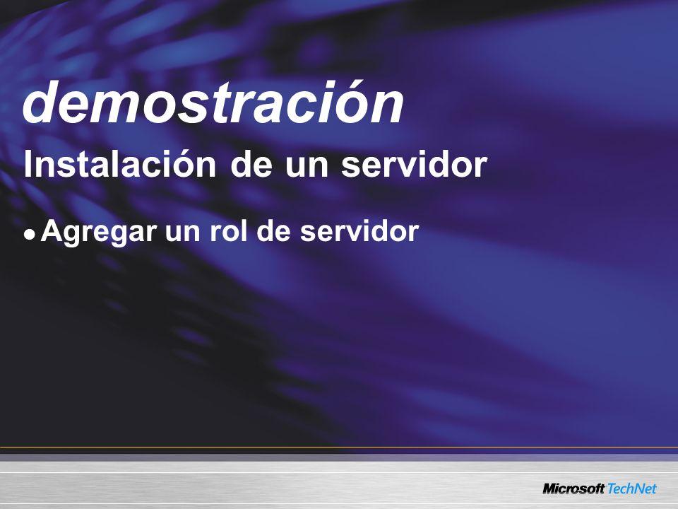 Demo Instalación de un servidor Agregar un rol de servidor demostración